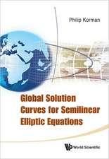 Global Solution Curves for Semilinear Elliptic Equations