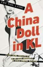 PAIK-LEONG, E: CHINA DOLL IN KL