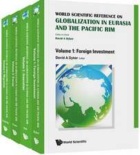 World Scientific Reference on Globalisation in Eurasia and the Pacific Rim (in 4 Volumes)