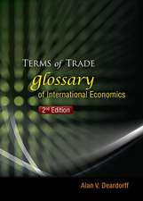 Terms of Trade:  Glossary of International Economics (2nd Edition)