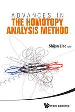 Advances in the Homotopy Analysis Method:  Walk the Walk and Talk the Talk