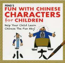 Peng's Fun with Chinese Characters for Children