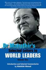 Dr Mahathir S Selected Letters to World Leaders:  Life in the Smart Lane