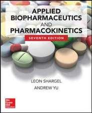 Applied Biopharmaceutics & Pharmacokinetics, Seventh Edition
