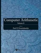 Computer Arithmetic - Volume I, II & III