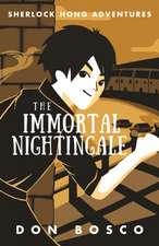 Sherlock Hong:  The Immortal Nightingale