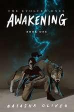Evolved Ones: Awakening (Book One)
