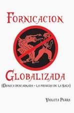Fornicacion Globalizada