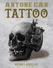 Anyone Can Tattoo