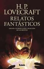 Relatos Fantásticos: Edición, Introducción Y Selección de Luis Benítez