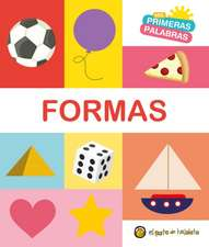 Formas. Serie MIS Primeras Palabras / Shapes. My First Words Series