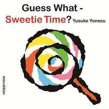 Yonezu, Y: Guess What? Sweetie Time