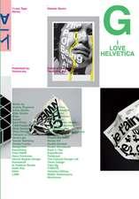 I Love Type 07: Helvetica
