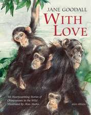 Goodall, J: With Love