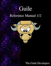 Guile Reference Manual 1/2