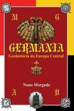 Germania, Geohistoria Da Europa Central