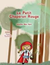 Le Petit Chaperon Rouge - Adapte Aux Lecteurs Dyslexiques