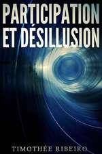 Participation Et Desillusion